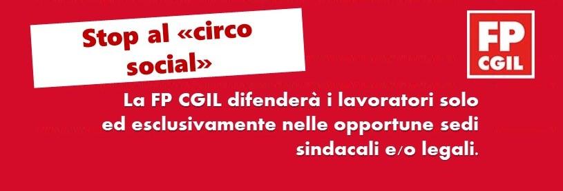 """La FP CGIL difenderà i lavoratori solo ed esclusivamente nelle opportune sedi sindacali e/o legali. Stop al """"circo social"""""""