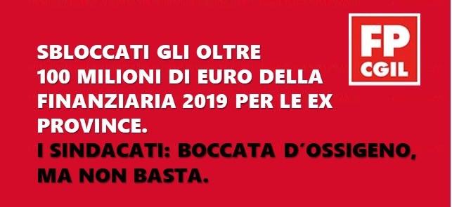 SBLOCCATI GLI OLTRE 100 MILIONI DI EURO DELLA FINANZIARIA 2019 PER LE EX PROVINCE. I SINDACATI: BOCCATA D'OSSIGENO, MA NON BASTA