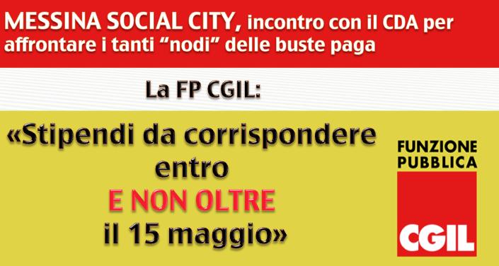 """Messina Social City, incontro con il CdA per affrontare i tanti """"nodi"""" delle buste paga FP CGIL: «Stipendi da corrispondere entro, e non oltre, il 15 maggio»"""