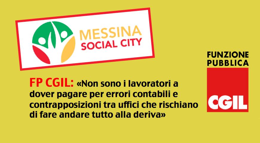 Messina Social City, si naviga a vista. FP CGIL: «Non sono i lavoratori a dover pagare per errori contabili e contrapposizioni tra uffici che rischiano di fare andare tutto alla deriva»