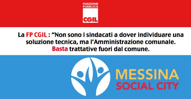 Messina Social City, la FP CGIL: «Non sono i sindacati a dover individuare una soluzione tecnica, ma l'Amministrazione comunale. Basta a trattative fuori dal comune»
