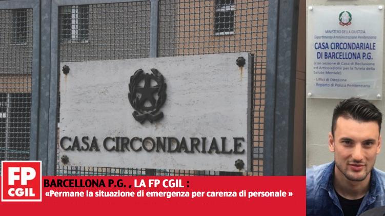 Casa Circondariale Barcellona, FP CGIL: «Permane la situazione di emergenza per carenza di personale »