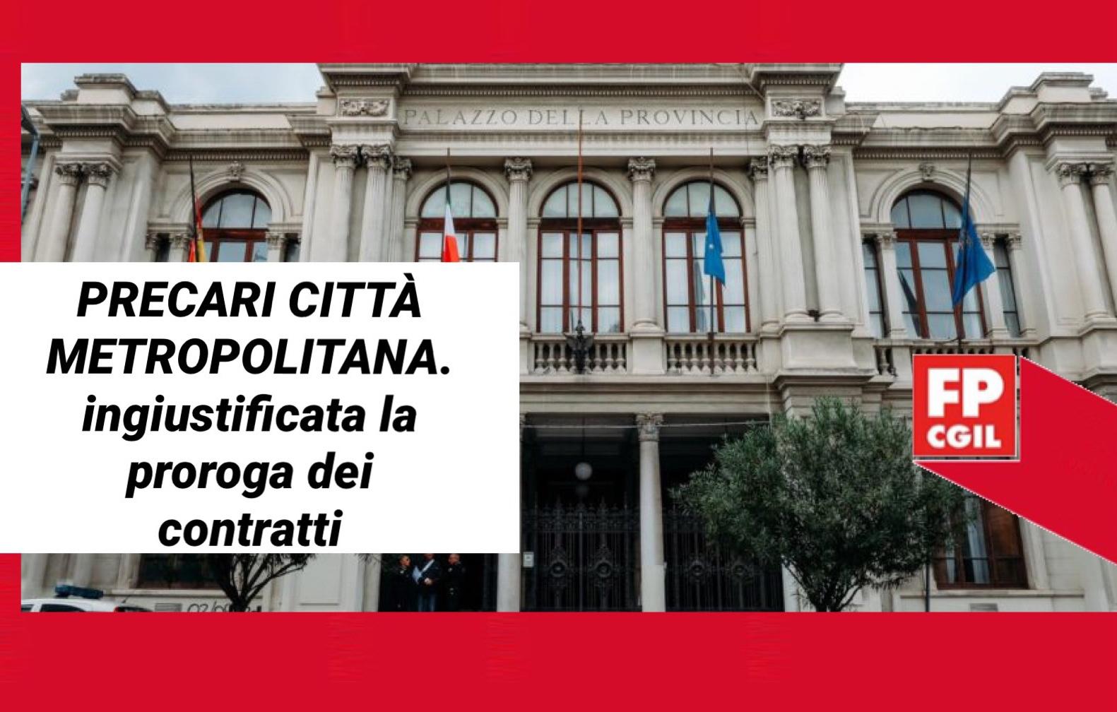 Precari Città Metropolitana, per FP CGIL e CSA assolutamente ingiustificata la proroga dei contratti fino al 31 ottobre e non 31 dicembre. «Da parte del sindaco De Luca ennesima offesa alla dignità dei lavoratori»