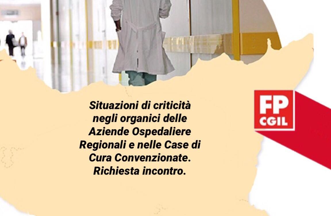 Situazioni di criticità negli organici delle Aziende Ospedaliere Regionali e nelle Case di Cura Convenzionate. Richiesta incontro.