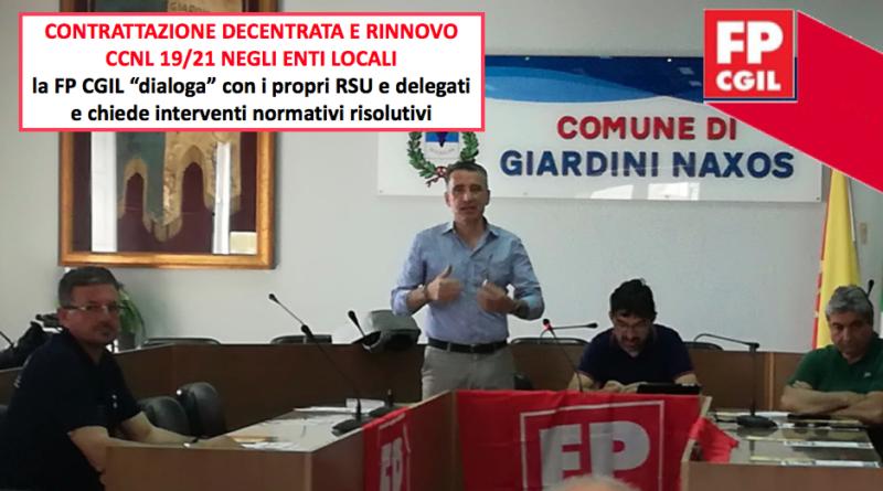 """Contrattazione decentrata e rinnovo CCNL 19/21 negli enti locali, la FP CGIL """"dialoga"""" con i propri RSU e delegati e chiede interventi normativi risolutivi"""