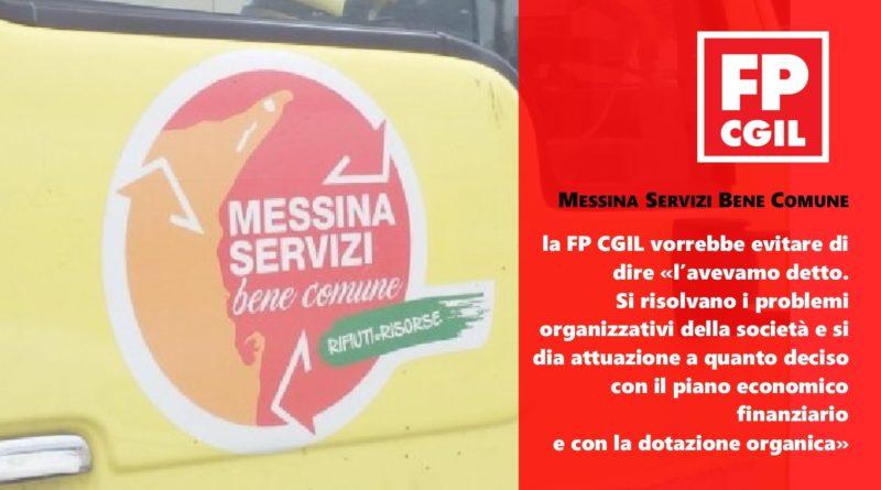 Messina Servizi Bene Comune, la FP CGIL vorrebbe evitare di dire «l'avevamo detto. Si risolvano i problemi organizzativi della società e si dia attuazione a quanto deciso con il piano economico finanziario e con la dotazione organica»