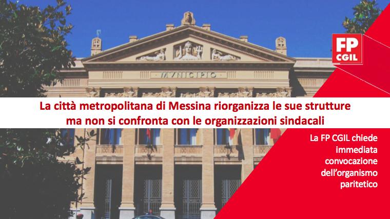 La Città Metropolitana di Messina riorganizza le sue strutture ma non si confronta con le organizzazioni sindacali