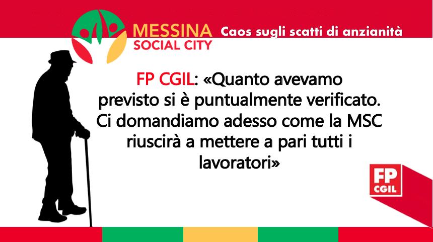 Messina Social City, è caos sugli scatti di anzianità. FP CGIL: «Quanto avevamo previsto si è puntualmente verificato. Ci domandiamo adesso come la MSC riuscirà a mettere a pari tutti i lavoratori»