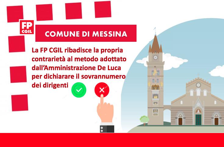 Comune di Messina, la FP CGIL ribadisce la propria contrarietà al metodo adottato dall'Amministrazione De Luca per dichiarare il sovrannumero dei dirigenti