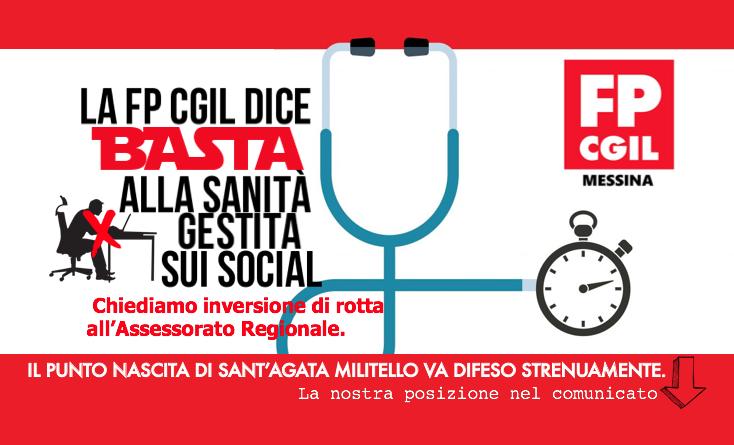La FPCGIL dice basta alla politica del……comunicare in Sanità. Il territorio messinese soffre troppo e il caso del punto nascita di Sant'Agata ne è un esempio.
