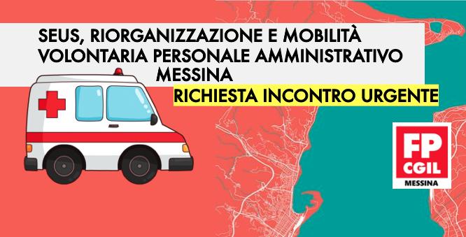 SEUS, riorganizzazione e mobilità volontaria personale amministrativo Messina. Richiesta incontro urgente.