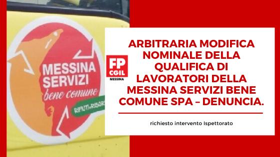 Arbitraria modifica nominale della qualifica di lavoratori della Messina Servizi Bene Comune SpA – Denuncia.