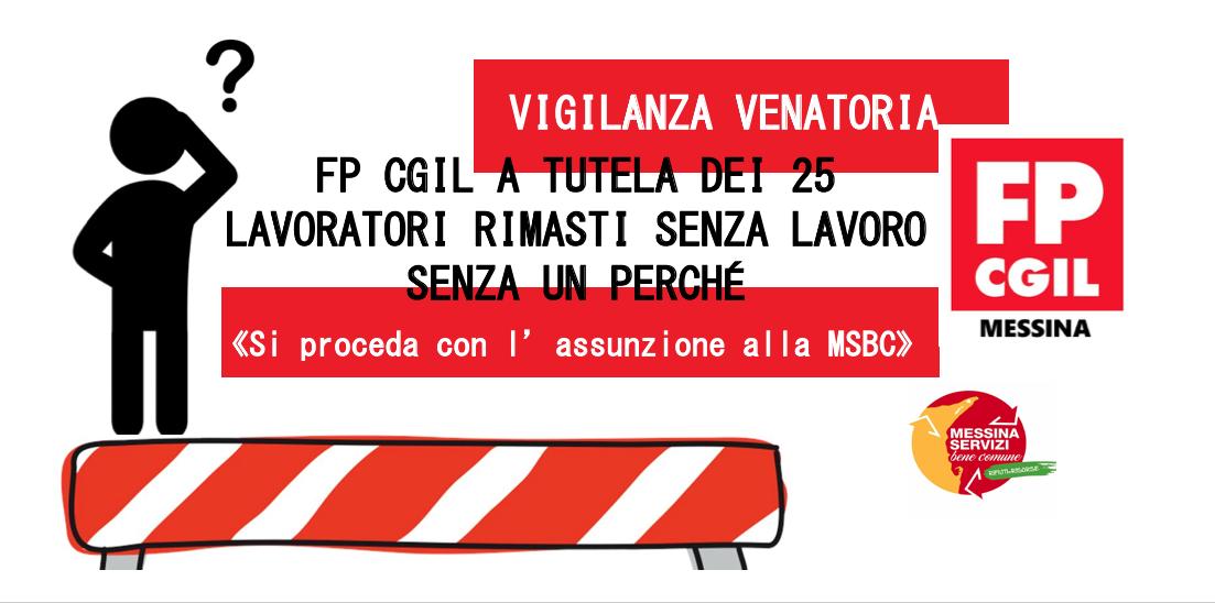 Vigilanza venatoria, nuovo intervento della FP CGIL a tutela dei 25 lavoratori rimasti senza lavoro senza un perché: «Si proceda con l'assunzione alla MSBC»