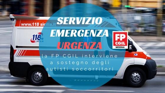 Servizio Emergenza Urgenza, la FP CGIL interviene a sostegno degli autisti soccorritori: «Si tratta di operatori dotati di grande professionalità»