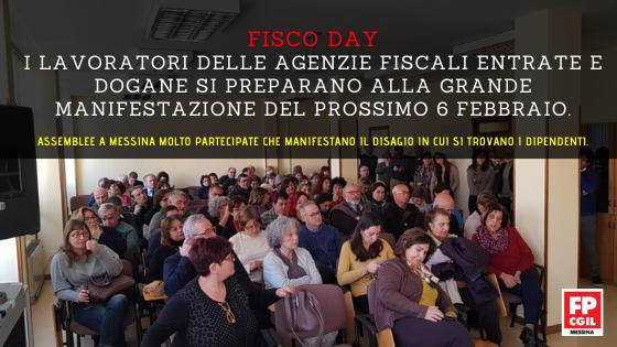 FISCO DAY, i lavoratori delle Agenzie Fiscali Entrate e Dogane si preparano alla grande manifestazione del prossimo 6 febbraio. Assemblee a Messina molto partecipate che manifestano il disagio in cui si trovano i dipendenti.