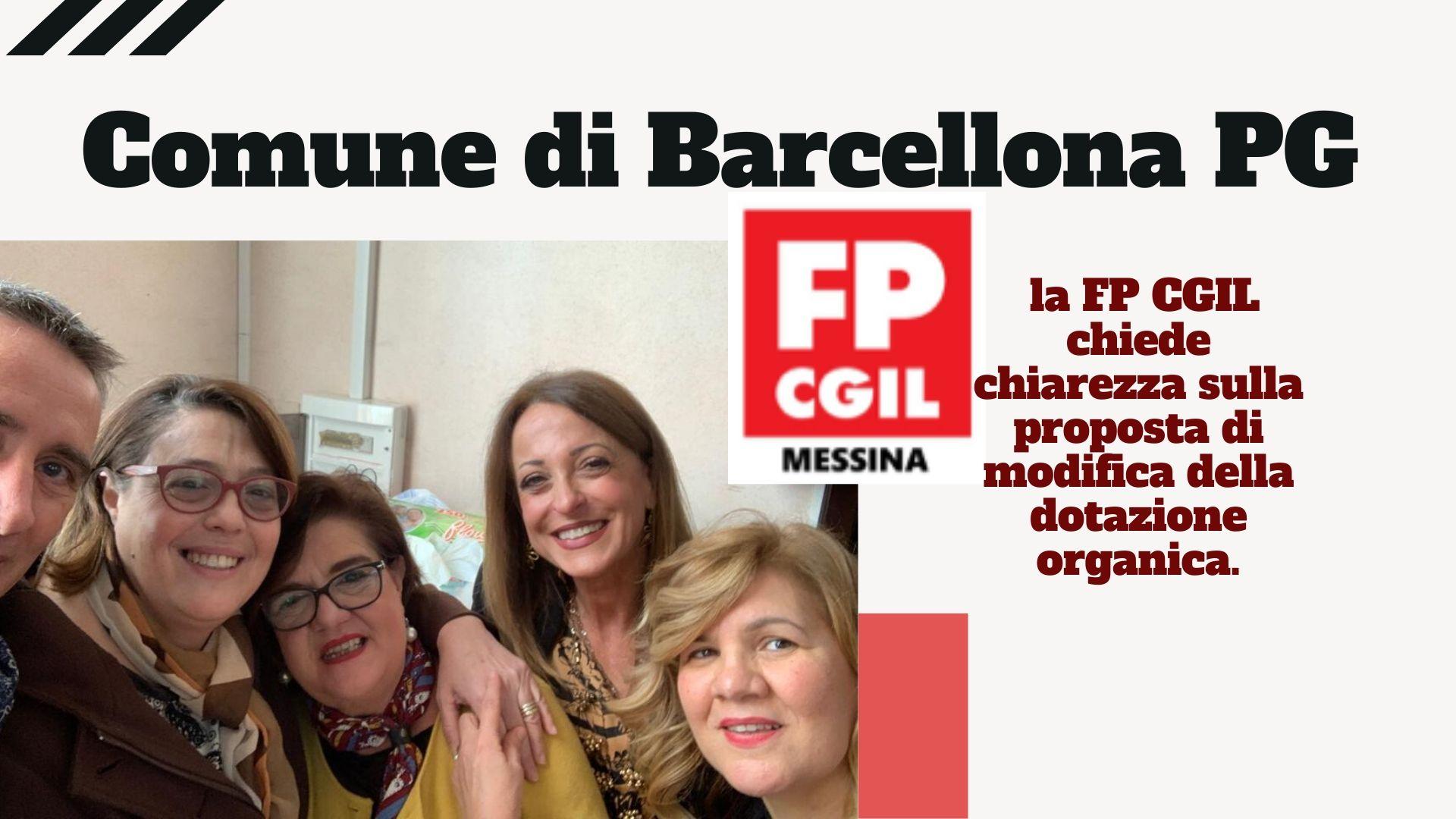 Comune di Barcellona PG: la FP CGIL chiede chiarezza sulla proposta di modifica della dotazione organica. La stabilizzazione del personale ASU sia una priorità ma non determini definitivamente l'impossibilità di riqualificazione per il personale di ruolo.