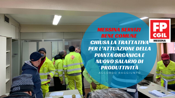 Messina Servizi Bene Comune, chiusa la trattativa per l'attuazione della pianta organica e nuovo salario di produttività.