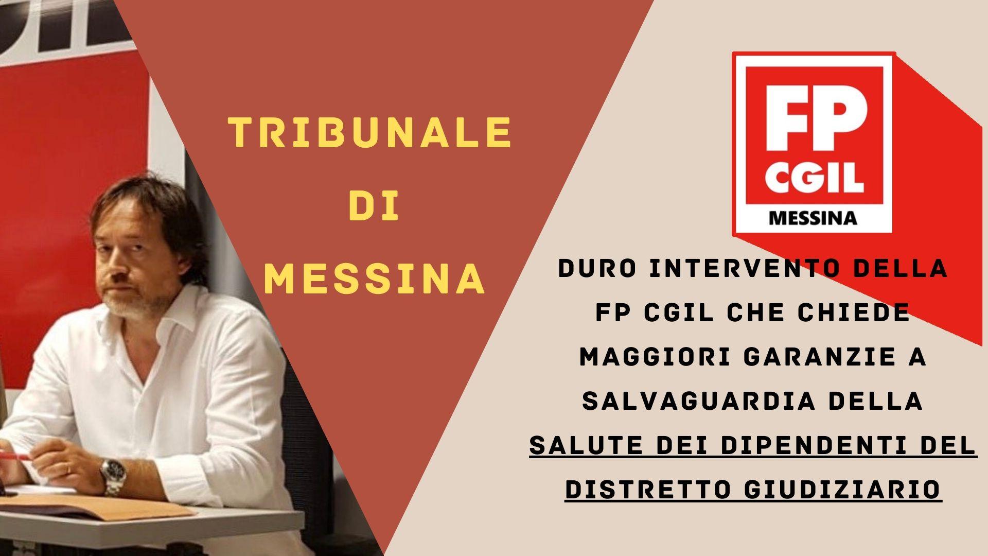Tribunale di Messina, duro intervento della la FP CGIL che chiede maggiori garanzie a salvaguardia della salute dei dipendenti del Distretto giudiziario
