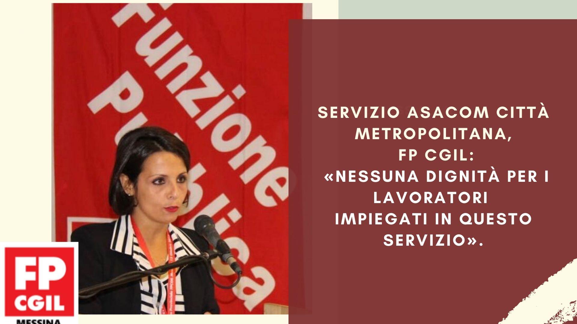 Servizio Asacom Città Metropolitana, FP CGIL: «Nessuna dignità per i lavoratori impiegati in questo servizio».