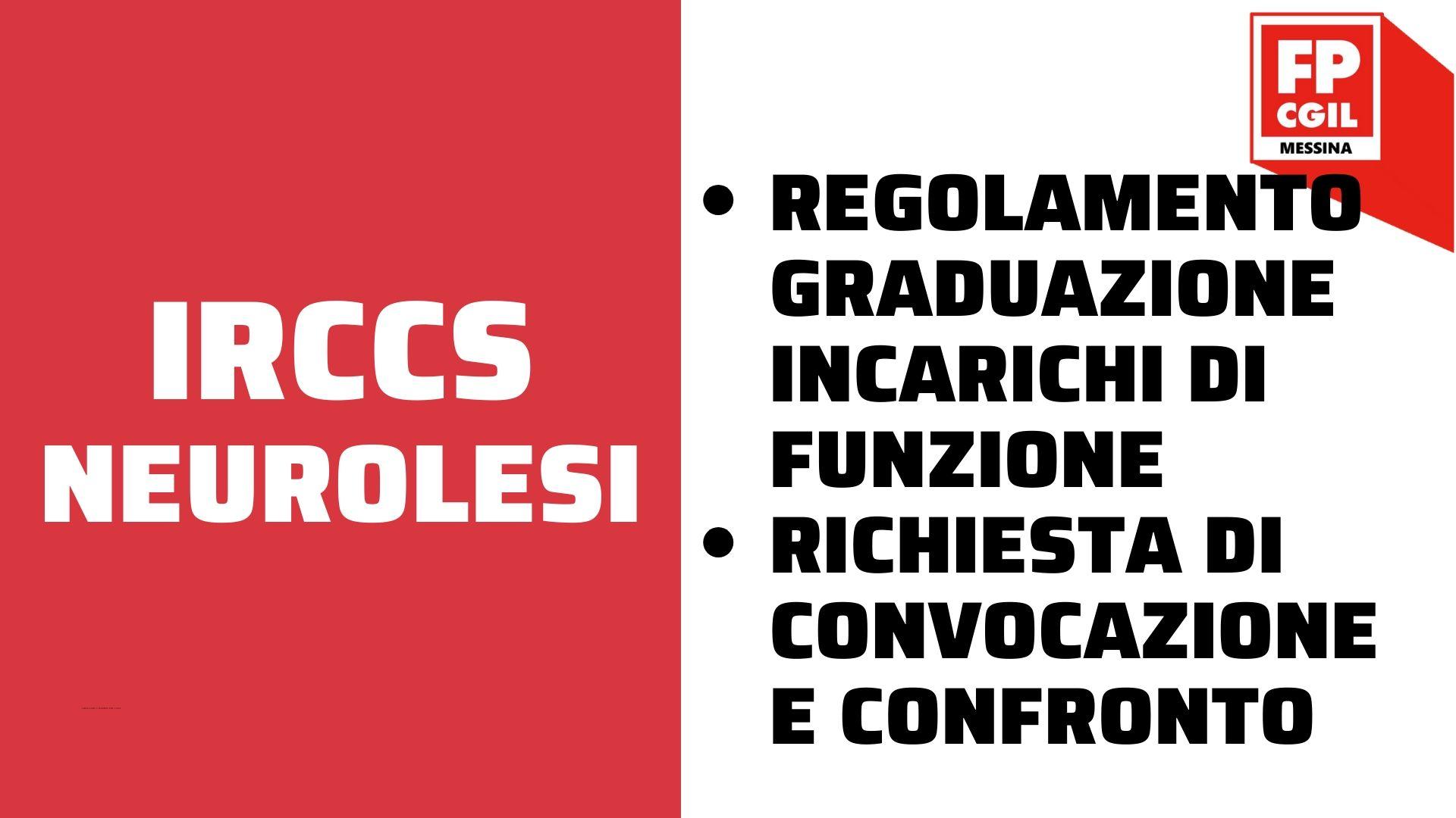 IRCCS Neurolesi – regolamento graduazione incarichi di funzione e richiesta di convocazione e confronto
