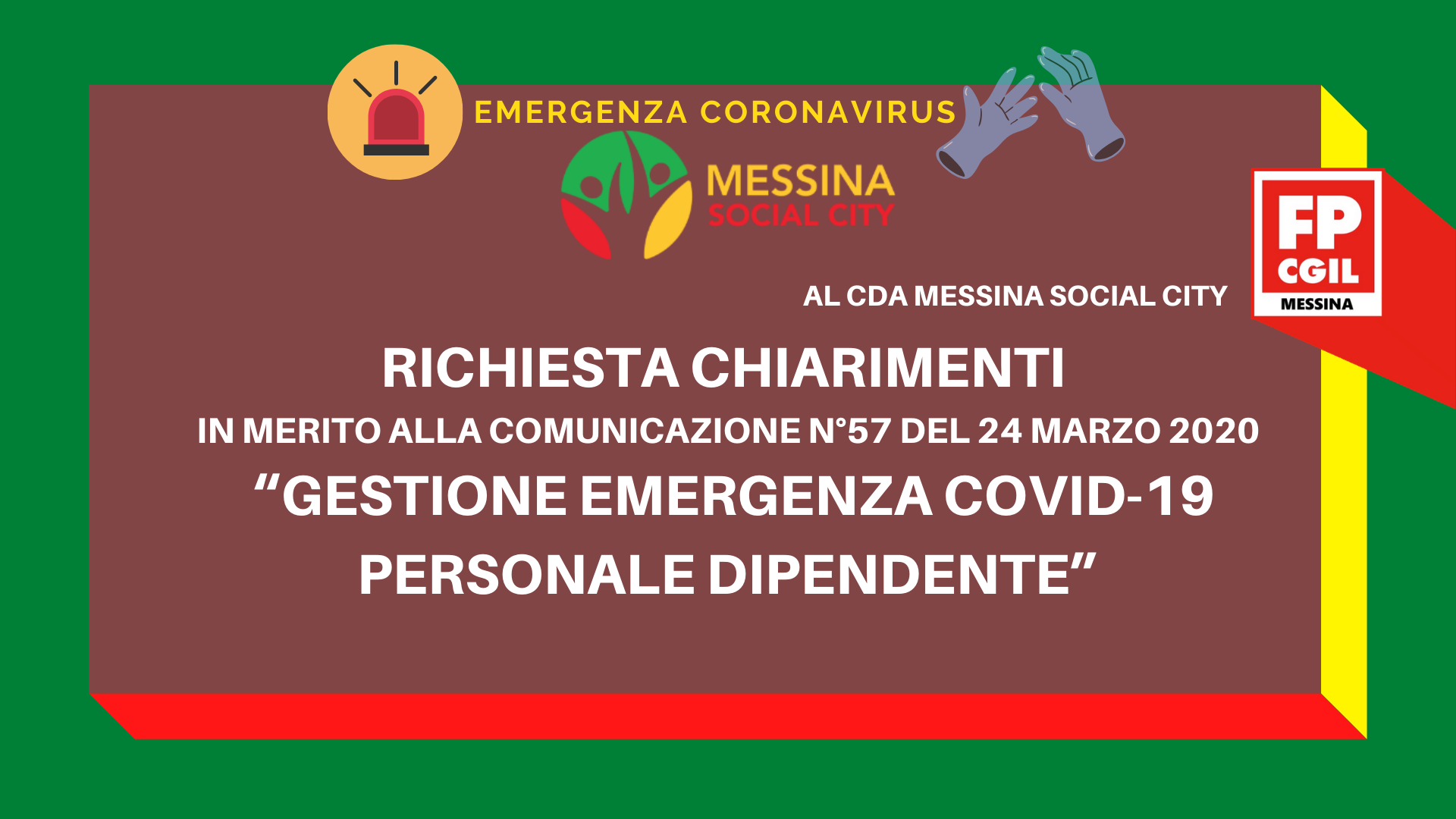 """Messina Social City, Richiesta chiarimenti in merito alla comunicazione n°57 del 24 marzo 2020 """"Gestione emergenza COVID19 personale dipendente"""". Attivazione urgente confronto sindacale e sospensione della disposizione 57/2020"""