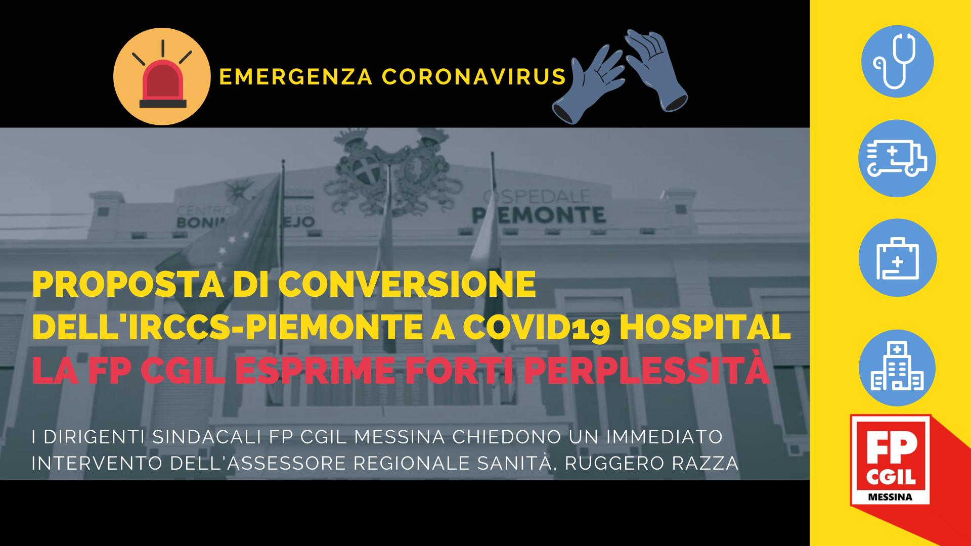"""Emergenza Coronavirus, la FP CGIL attacca la proposta di conversione dell'IRCCS- Piemonte a COVID19 Hospital, le dichiarazione del DG Barone e punta il dito su quelle """"insolite"""" stabilizzazioni."""