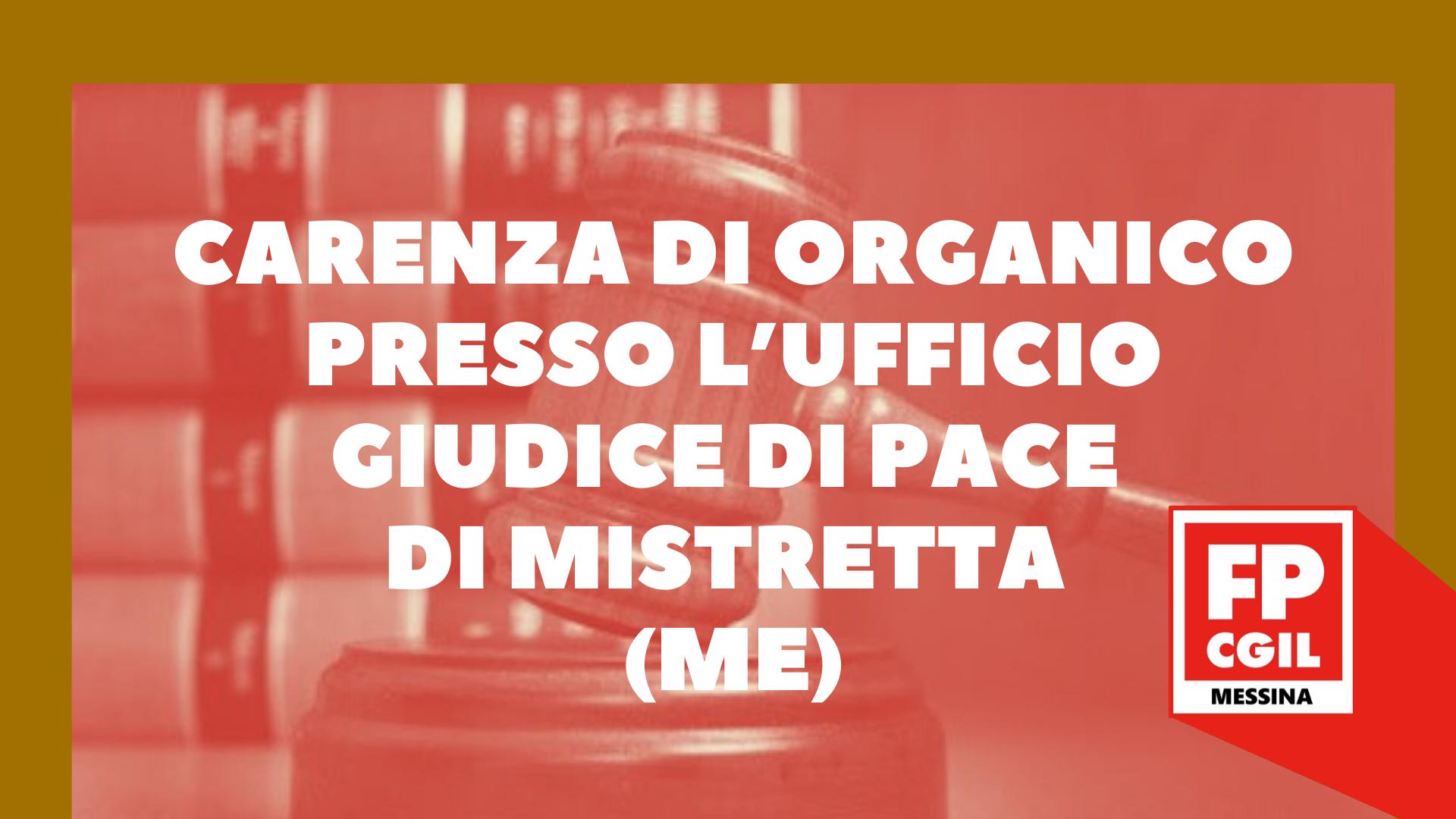 Carenza di organico presso l'Ufficio Giudice di Pace di Mistretta (ME). Atto di diffida ad adempiere alle disposizioni introdotte in materia di contenimento e gestione dell'emergenza COVID-19