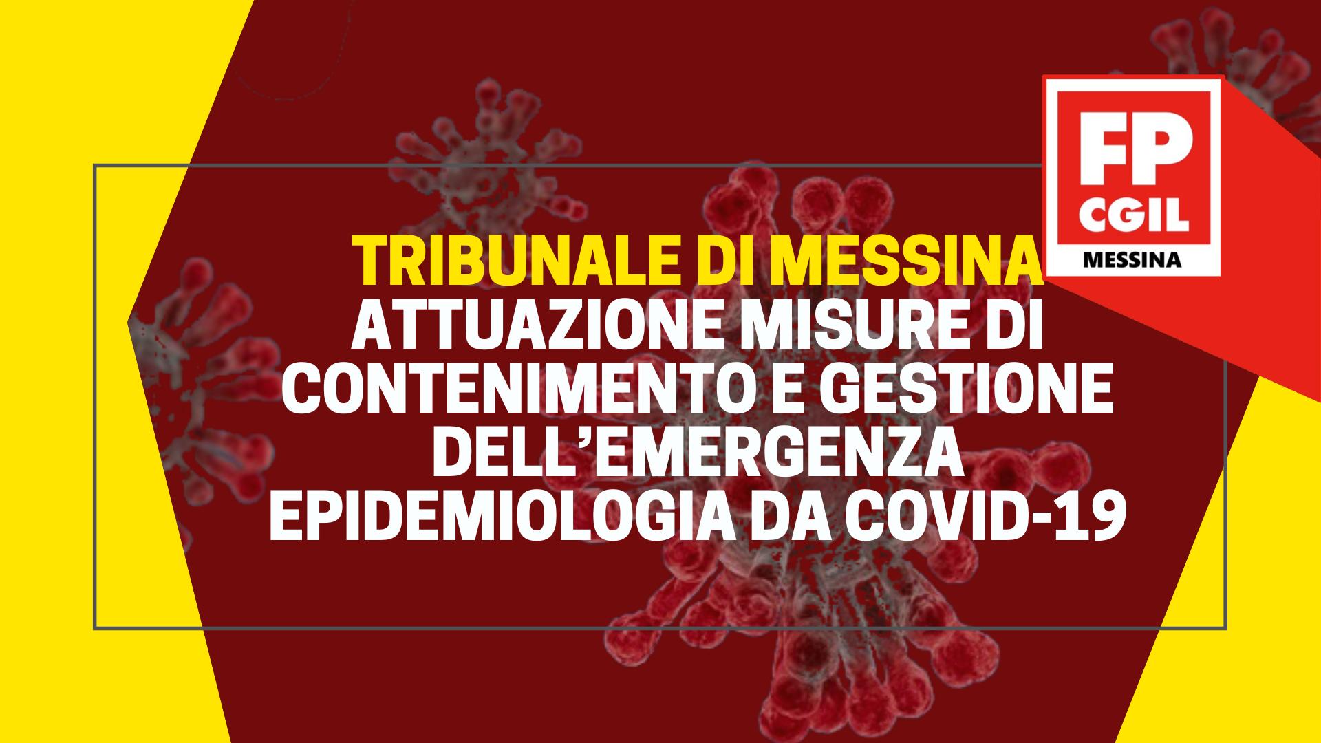 Giustizia Tribunale Messina,  Attuazione misure di contenimento e gestione dell'emergenza epidemiologia da COVID-19.