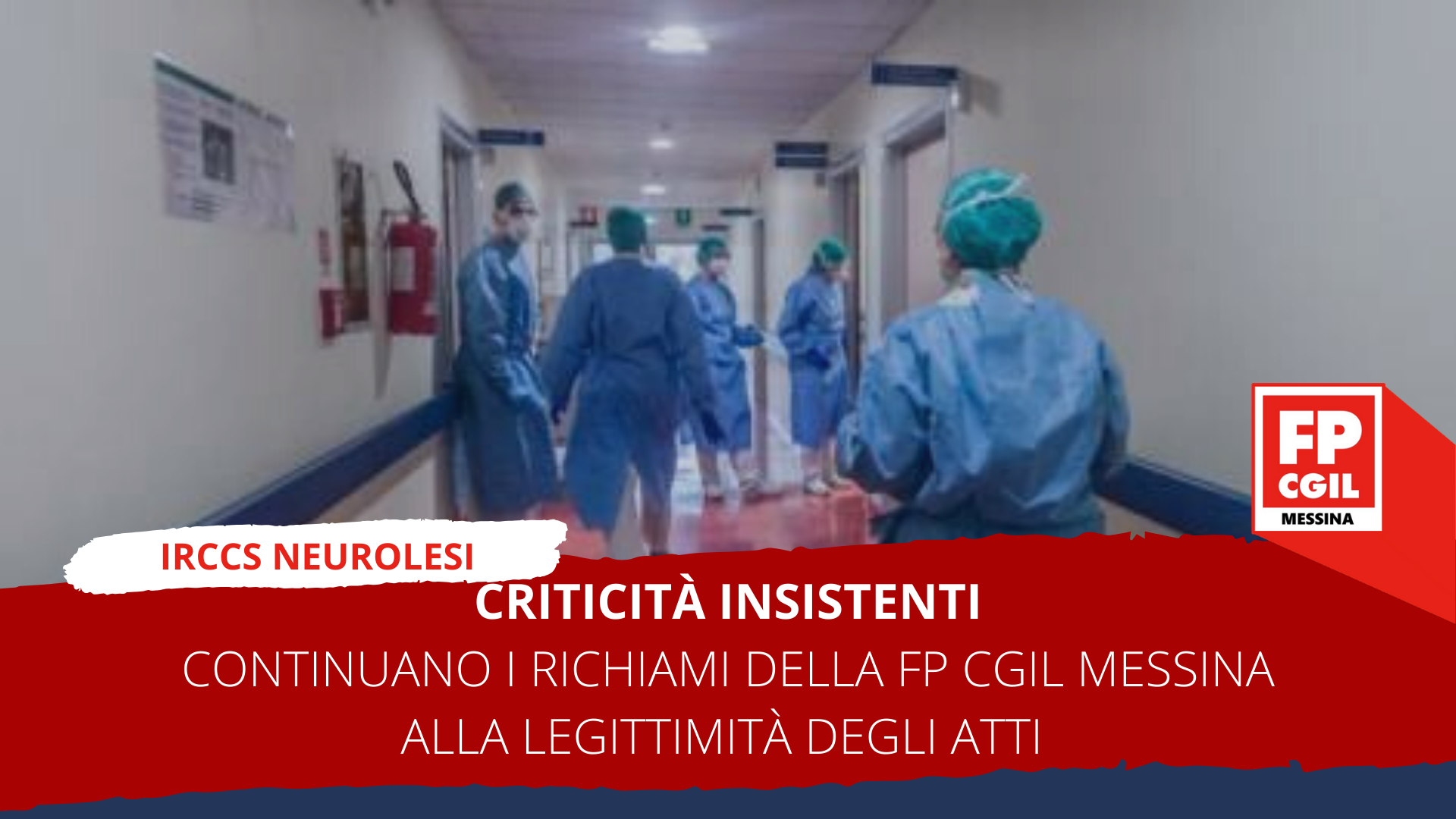 Criticità insistenti presso l'IRCCS Neurolesi di Messina