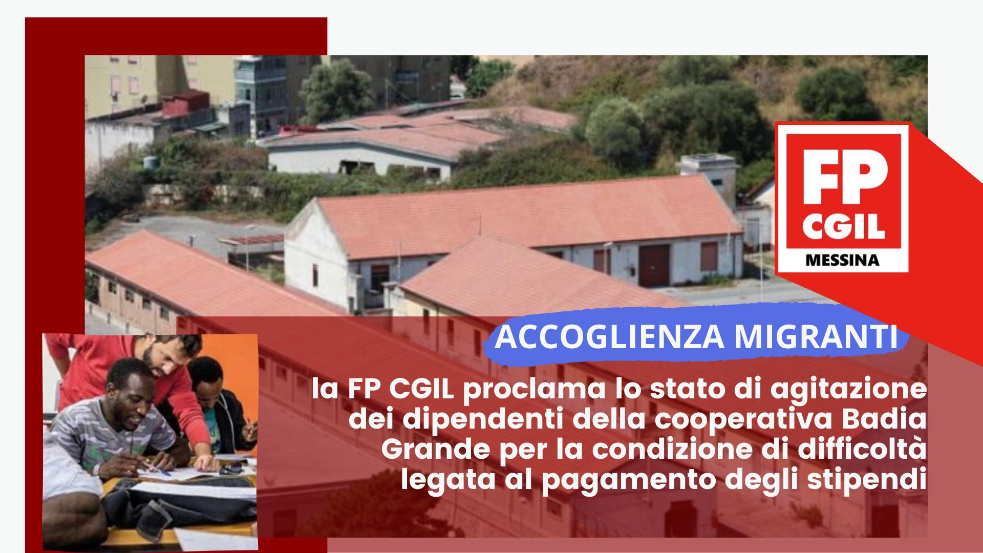 Accoglienza migranti, la FP CGIL proclama lo stato di agitazione dei dipendenti della cooperativa Badia Grande per la condizione di difficoltà legata al pagamento degli stipendi