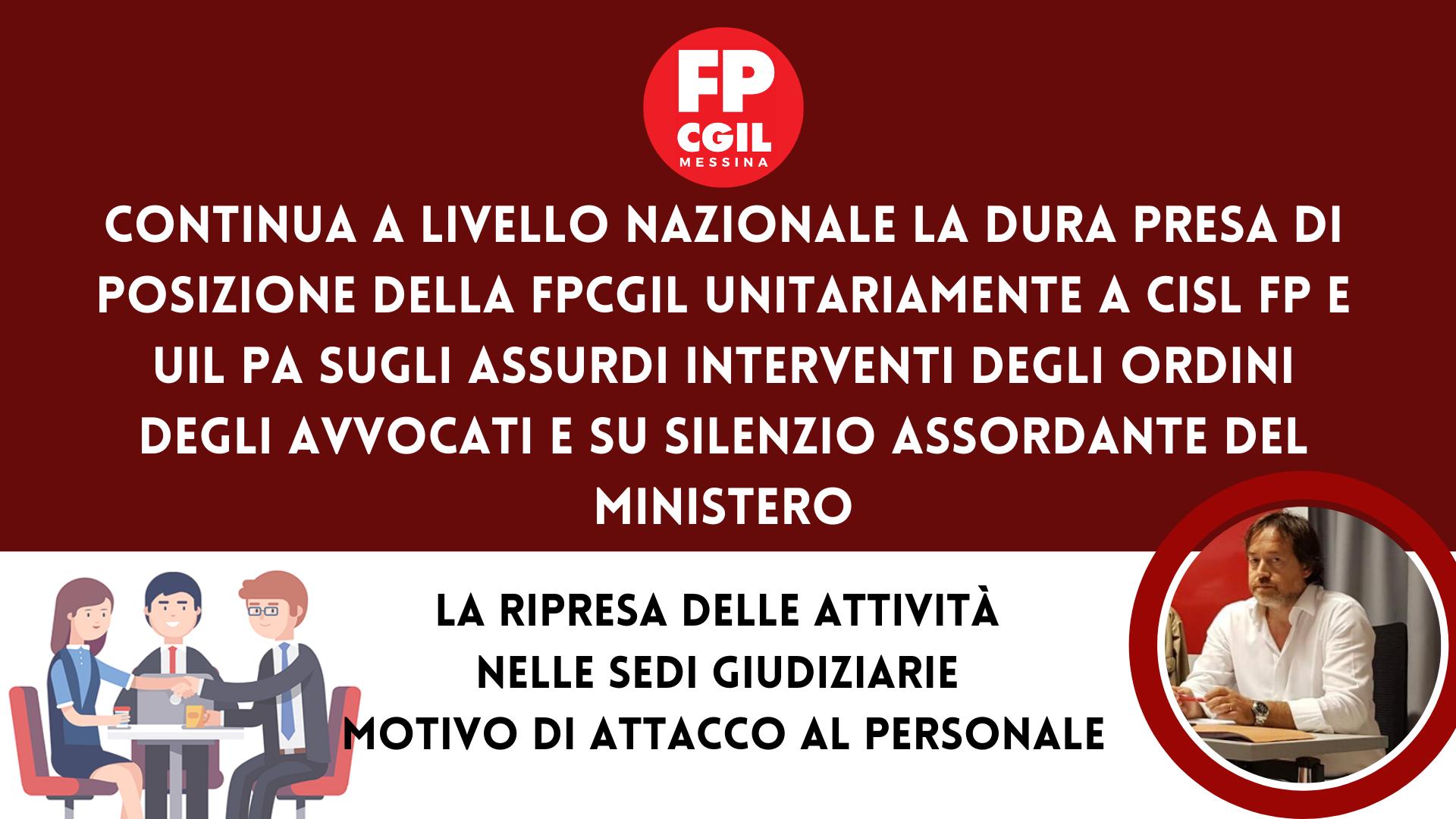 Ordini degli Avvocati,  silenzio assordante del Ministero – Continua a livello nazionale la dura presa di posizione della FPCGIL unitariamente a CISL FP e UIL PA
