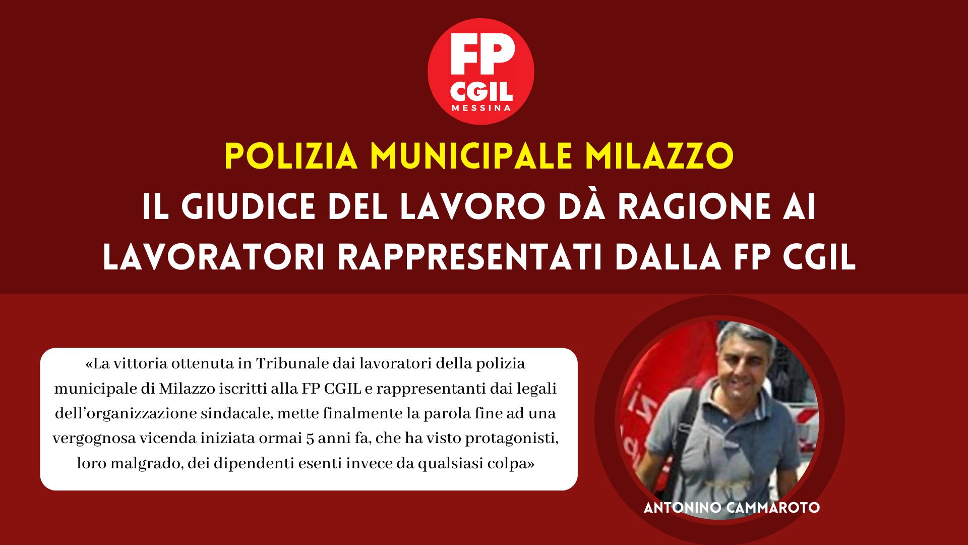 Polizia Municipale Milazzo, il Giudice del lavoro dà ragione ai lavoratori rappresentati dalla FP CGIL