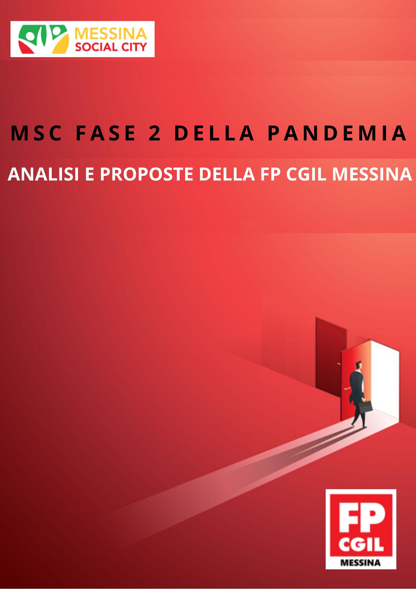 Messina Social City Analisi e proposte della FP CGIL per affrontare la Fase 2 della pandemia.