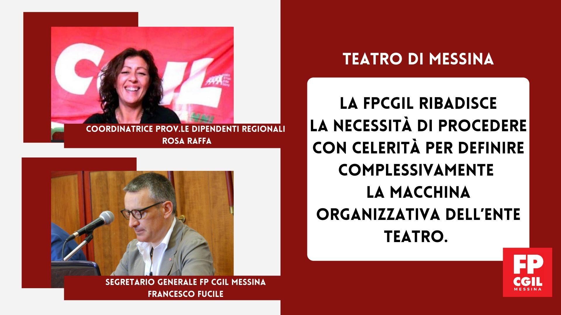 TEATRO di MESSINA. La FPCGIL ribadisce la necessità di procedere con celerità per definire complessivamente la macchina organizzativa dell'Ente Teatro.