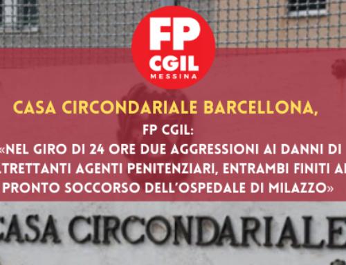 Casa Circondariale Barcellona, FP CGIL: «Nel giro di 24 ore due aggressioni ai danni di altrettanti Agenti penitenziari, entrambi finiti al pronto soccorso dell'Ospedale di Milazzo»