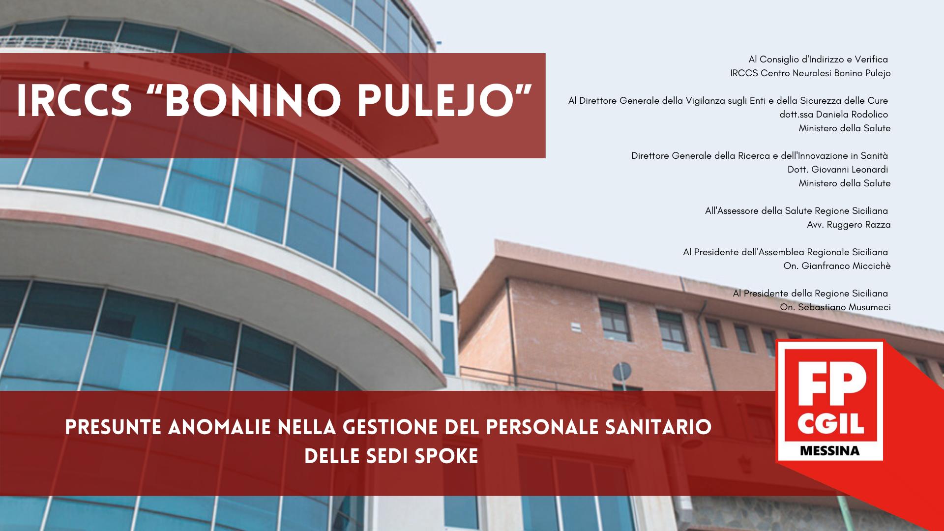 IRCCS Centro Neurolesi Bonino Pulejo – presunte anomalie nella gestione del personale sanitario delle sedi spoke.
