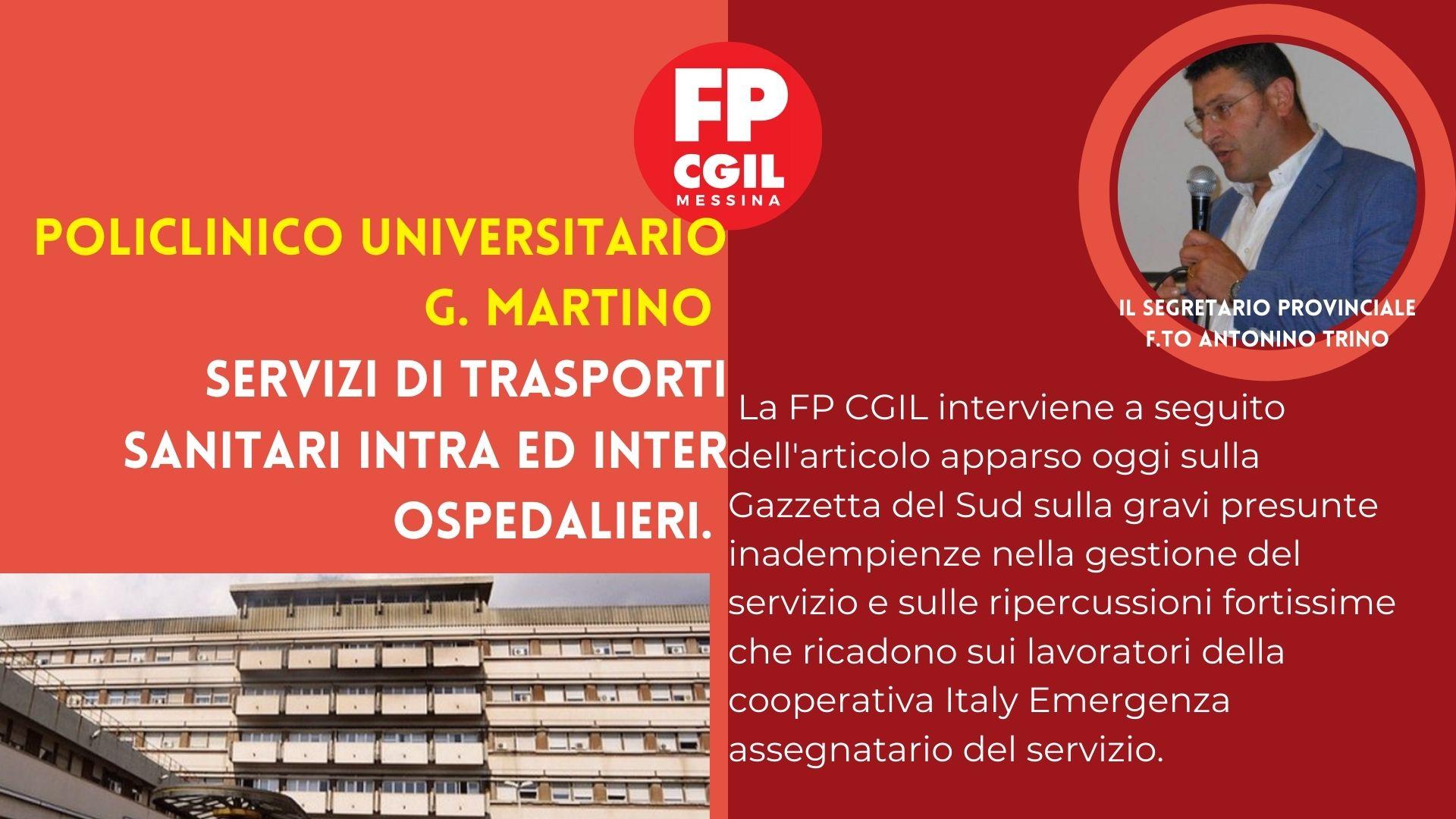 A.O.U. Policlinico G. Martino. Servizi di trasporti sanitari intra ed inter ospedalieri. Richiesta urgente incontro.