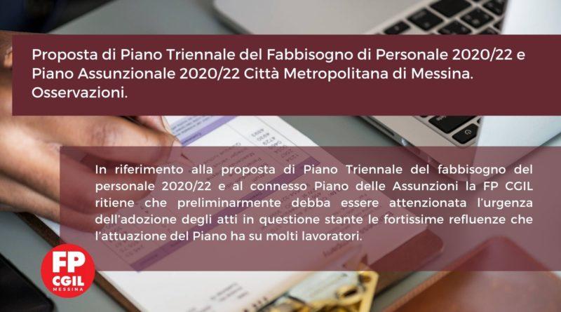 Proposta di Piano Triennale del Fabbisogno di Personale 2020/22 e Piano Assunzionale 2020/22 Città Metropolitana di Messina. Osservazioni.