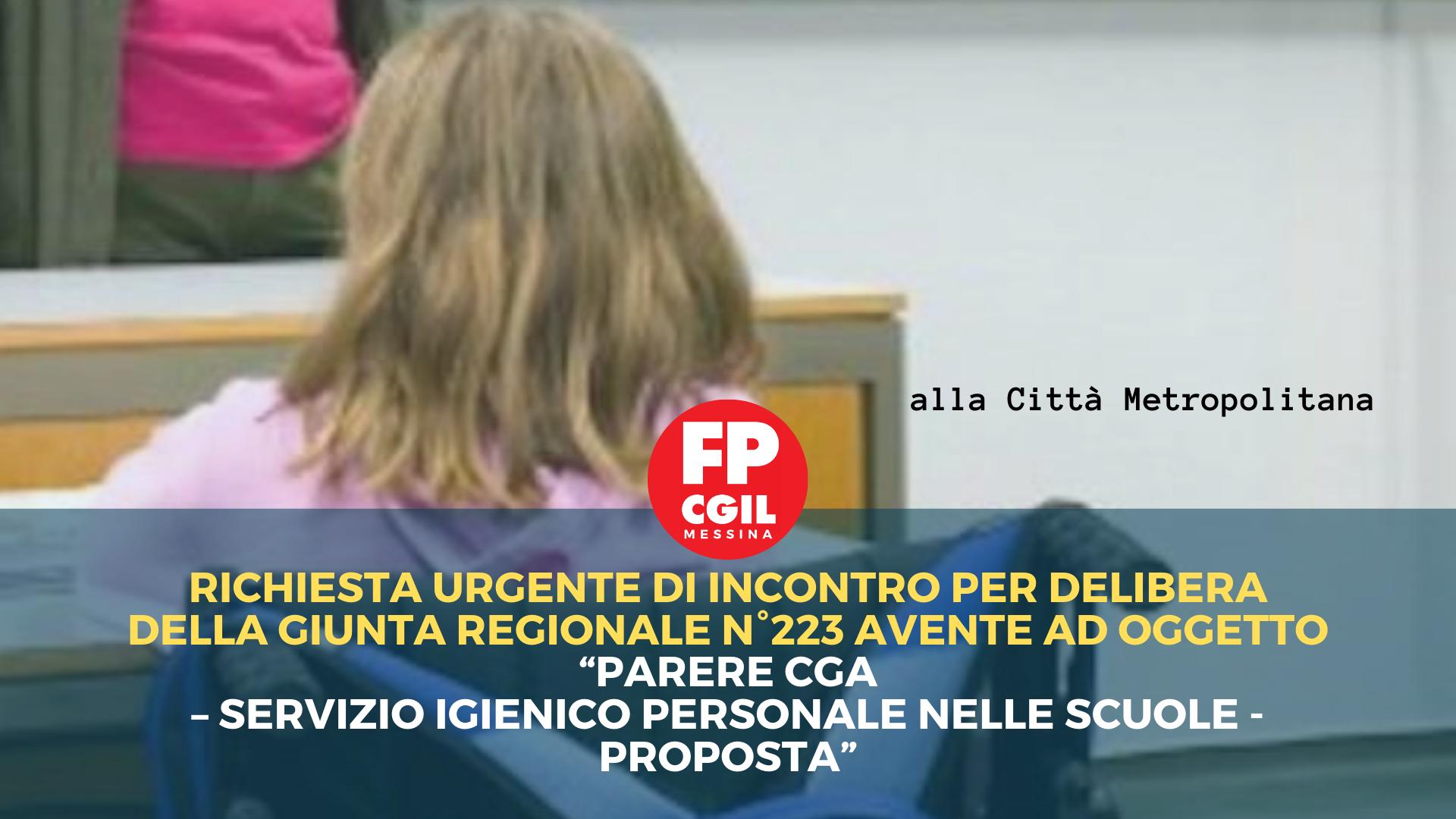 """Richiesta urgente di incontro per delibera della Giunta regionale n°223 avente ad oggetto """"Parere CGA – Servizio igienico personale nelle scuole – Proposta"""""""