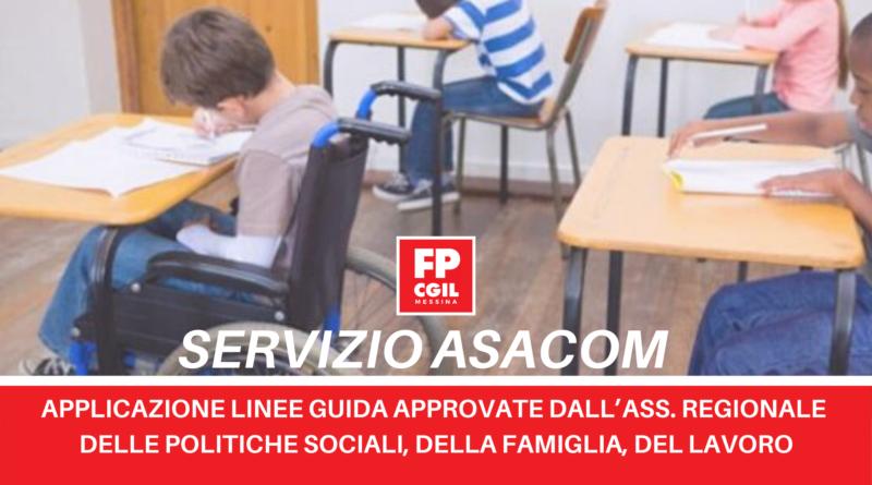 Servizio ASACOM, applicazione LINEE GUIDA approvate dall'Assessorato Regionale delle politiche sociali, della famiglia, del lavoro.
