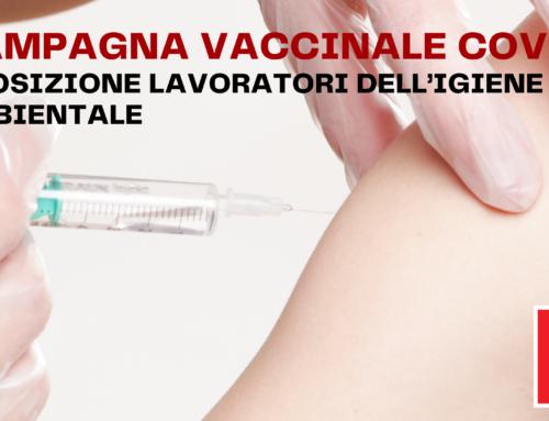 Campagna vaccinale Covid e posizione lavoratori dell'Igiene Ambientale.