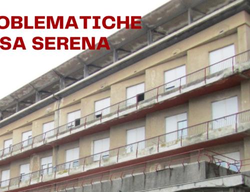 Problematiche Casa Serena – reitero richiesta incontro