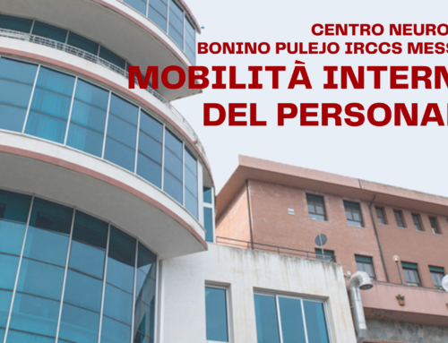 Centro Neurolesi Bonino Pulejo IRCCS Messina – Mobilità interna del personale