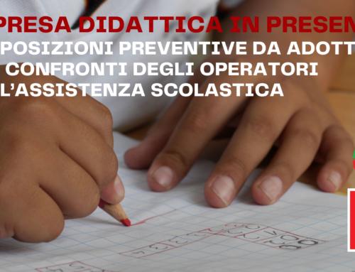 Ripresa didattica in presenza – disposizioni preventive da adottare nei confronti degli operatori dell'Assistenza scolastica