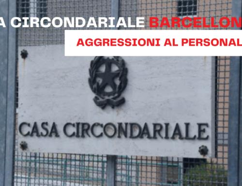 Casa Circondariale Barcellona PG – Aggressioni al personale