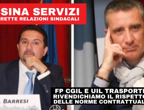 Messina Servizi e le corrette relazioni sindacali. FP CGIL e UIL Trasporti: rivendichiamo il rispetto delle norme  contrattuali .