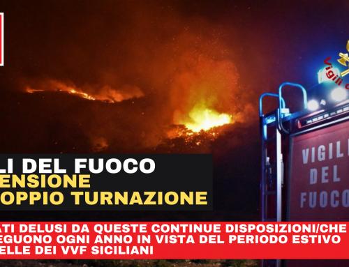 VIGILI DEL FUOCO – SICILIA Sospensione raddoppio turnazione
