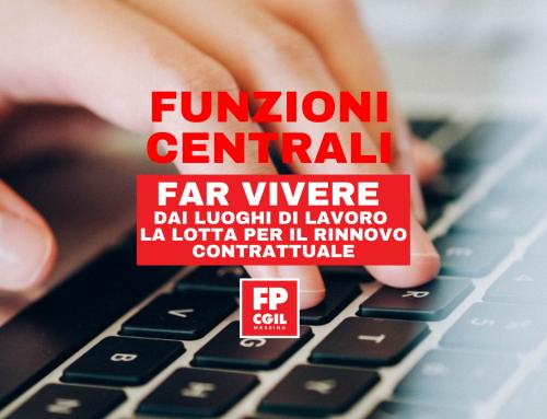 Funzioni Centrali – Far vivere dai luoghi di lavoro la lotta per il rinnovo contrattuale